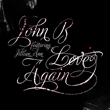 "John B ft. Jillian Ann ""Love Again"""