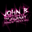 "John B ft. Code 64 ""The Journey"" (with Metrik & Acoustic Mixes)"